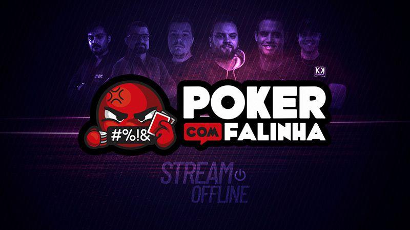 Canal Poker com Falinha Twitch