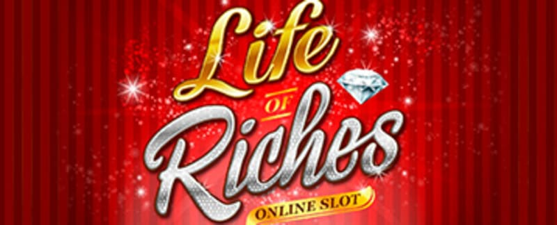 life riches online slot