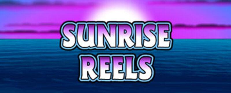 sunrise reels slot